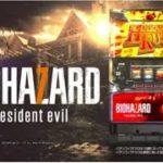 パチスロ BIOHAZARD 7 resident evil  PV